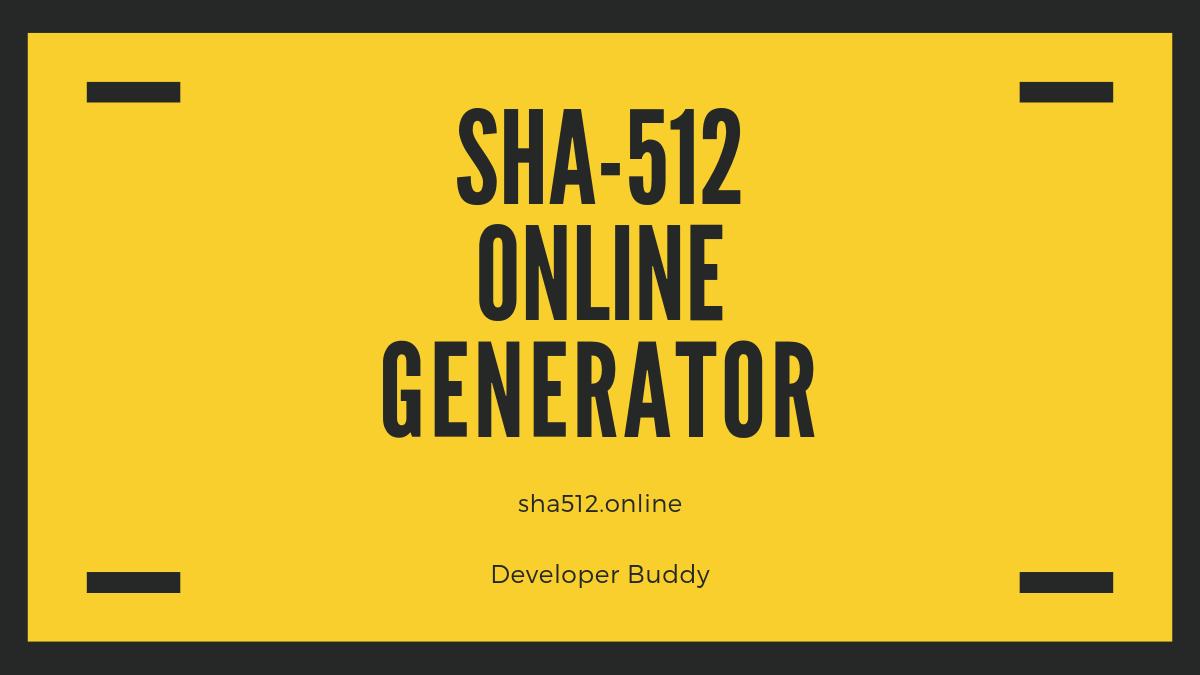 SHA-512 Hash Generator - sha512 online
